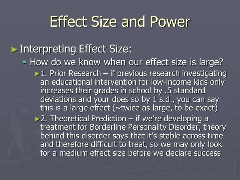 Effect Size and Power ► Interpreting Effect Size:  How do we know when our effect size is large.