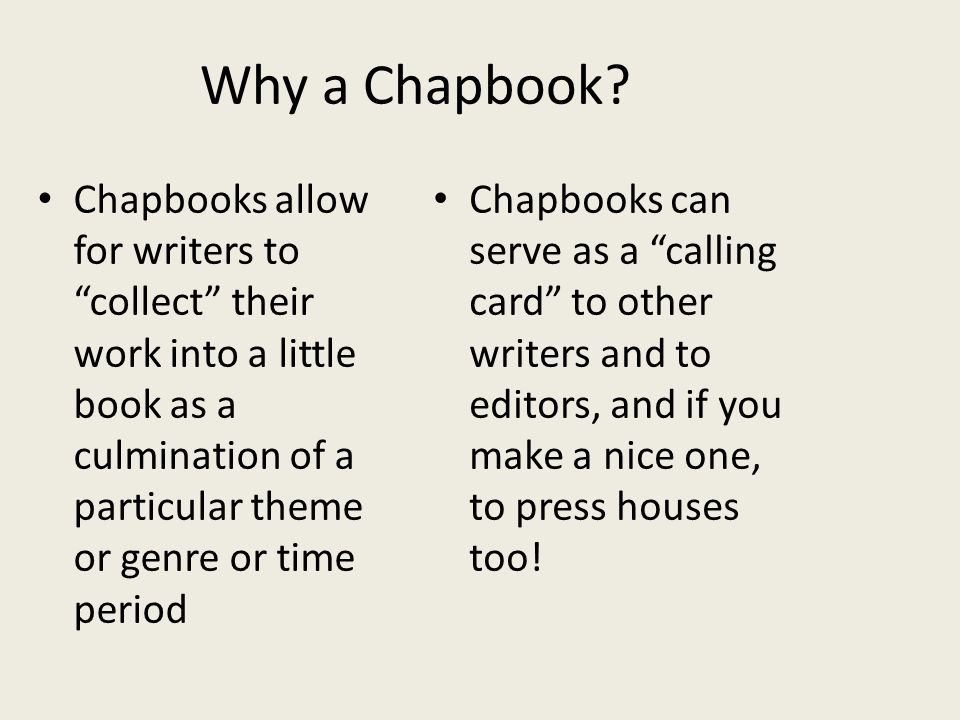 Why a Chapbook.