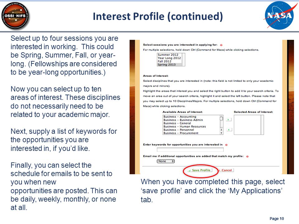Interest Profile (continued) Page 10 Select up to four sessions you are interested in working. This could be Spring, Summer, Fall, or year- long. (Fel