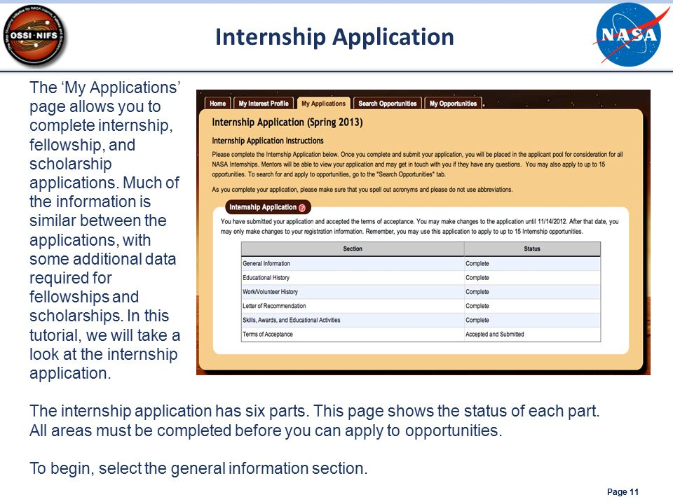 Internship Application Page 11 The 'My Applications' page allows you to complete internship, fellowship, and scholarship applications.