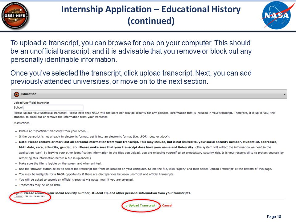 Internship Application – Educational History (continued) Page 18 To upload a transcript, you can browse for one on your computer. This should be an un