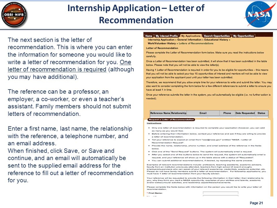 Internship Application – Letter of Recommendation Page 21 The next section is the letter of recommendation. This is where you can enter the informatio