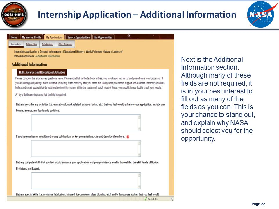 Page 22 Internship Application – Additional Information Next is the Additional Information section. Although many of these fields are not required, it