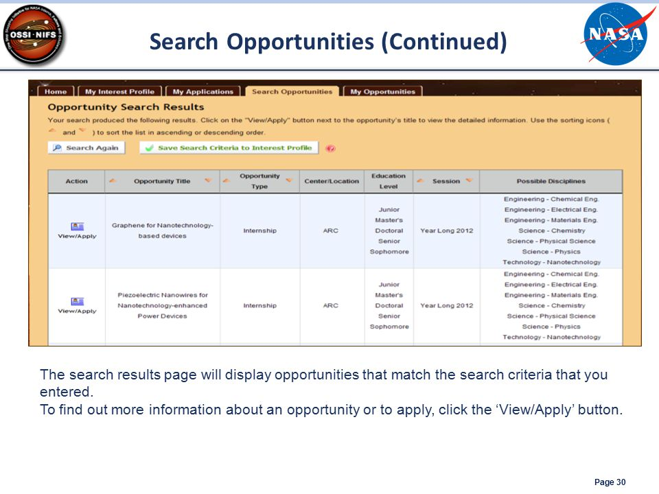Page 30 The search results page will display opportunities that match the search criteria that you entered.