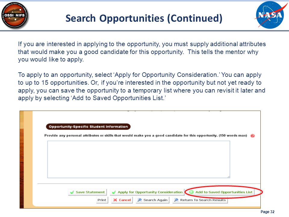 Page 32 If you are interested in applying to the opportunity, you must supply additional attributes that would make you a good candidate for this opportunity.