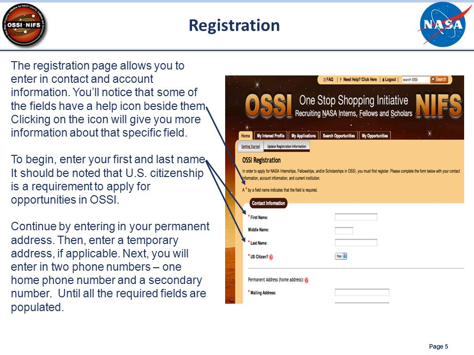 Registration Page 5 The registration page allows you to enter in contact and account information. You'll notice that some of the fields have a help ic