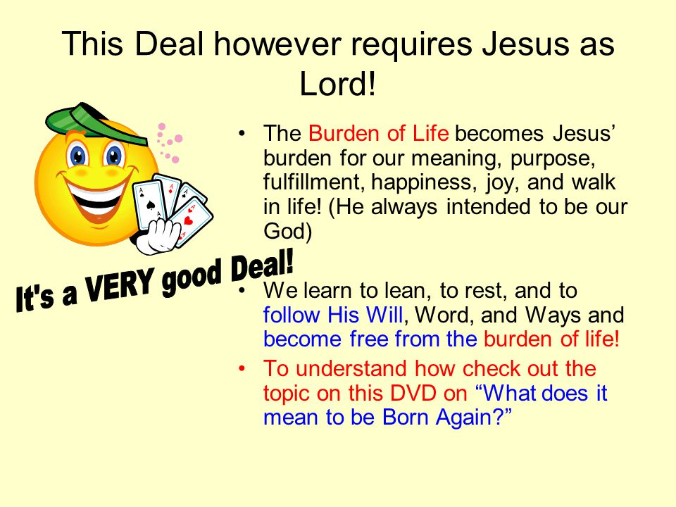 This Deal however requires Jesus as Lord.