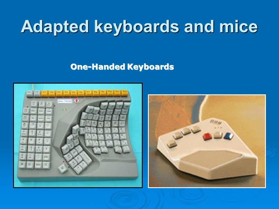Adapted keyboards and mice One-Handed Keyboards