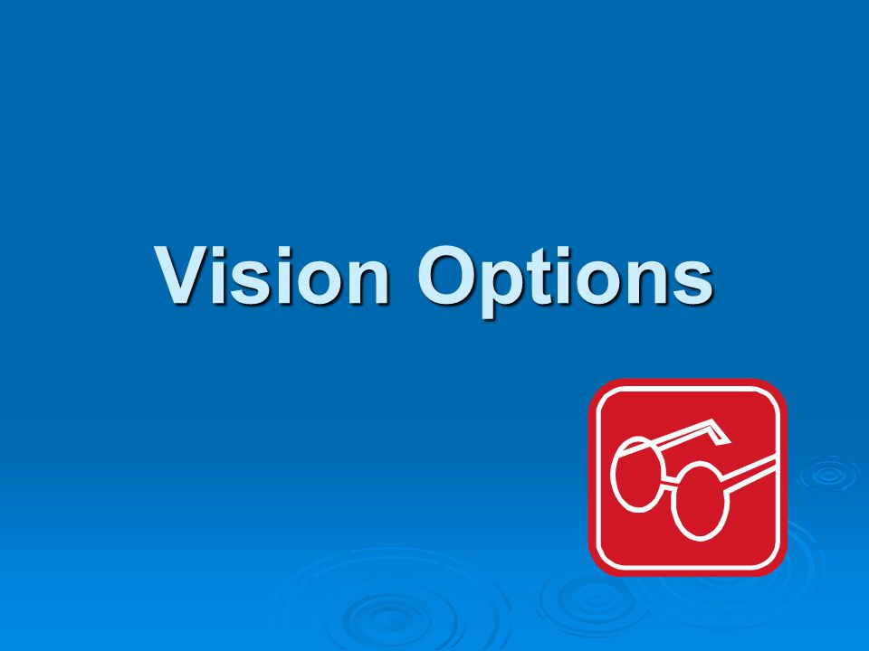 Vision Options