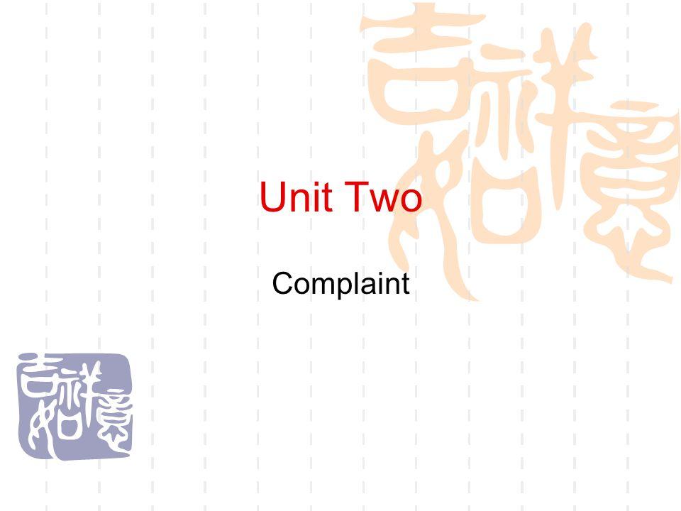 Unit Two Complaint