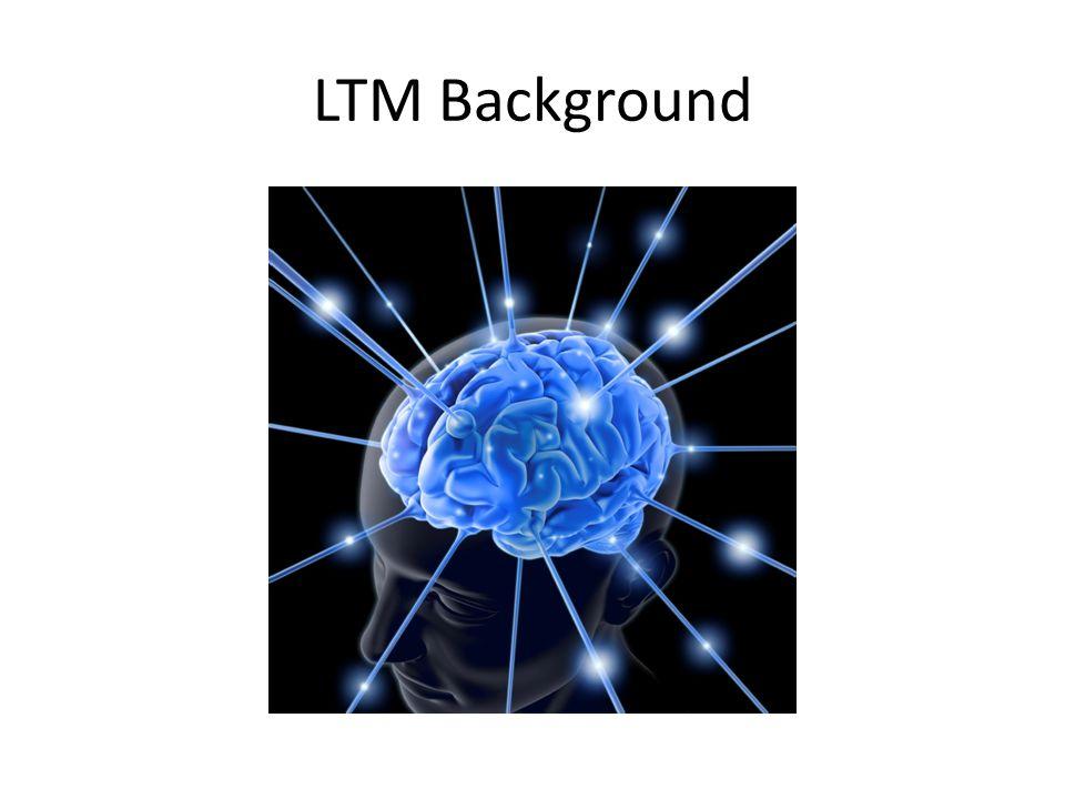 LTM Background