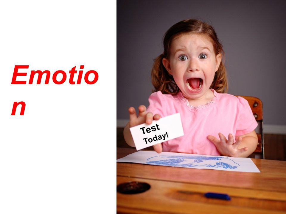Test Today! Emotio n