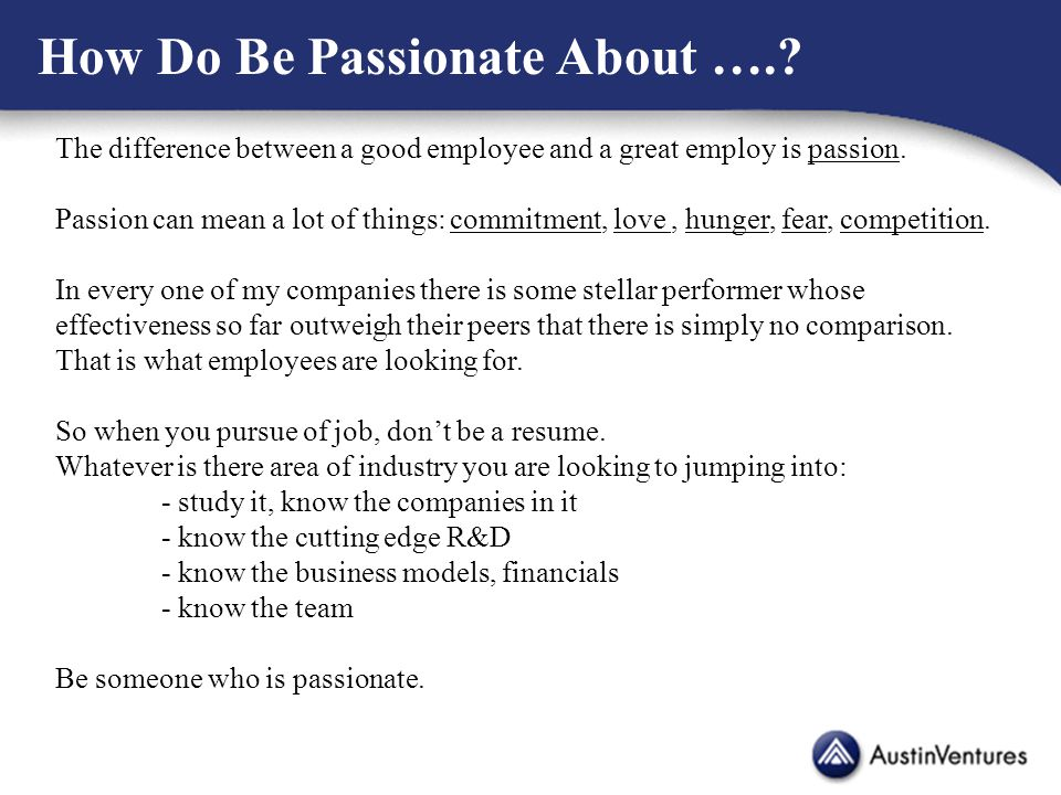 How Do Be Passionate About …..