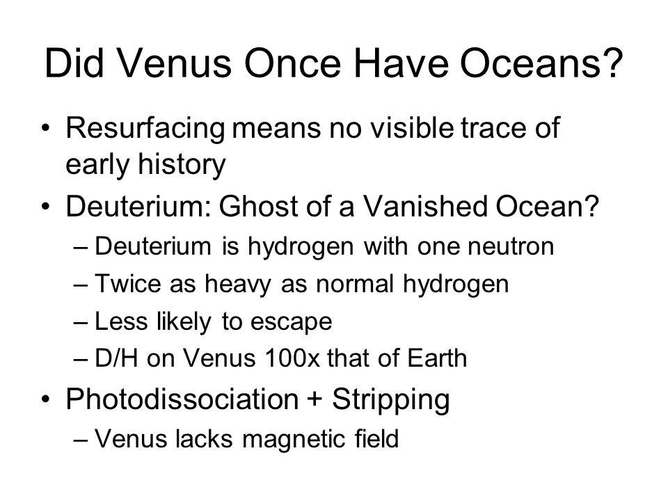Did Venus Once Have Oceans.