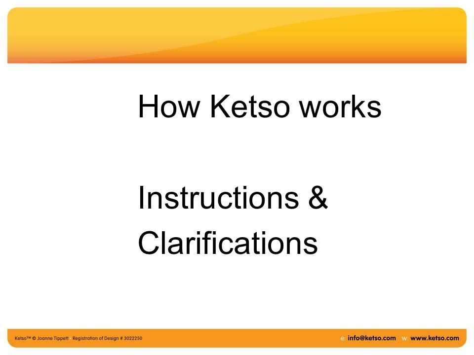 How Ketso works Instructions & Clarifications