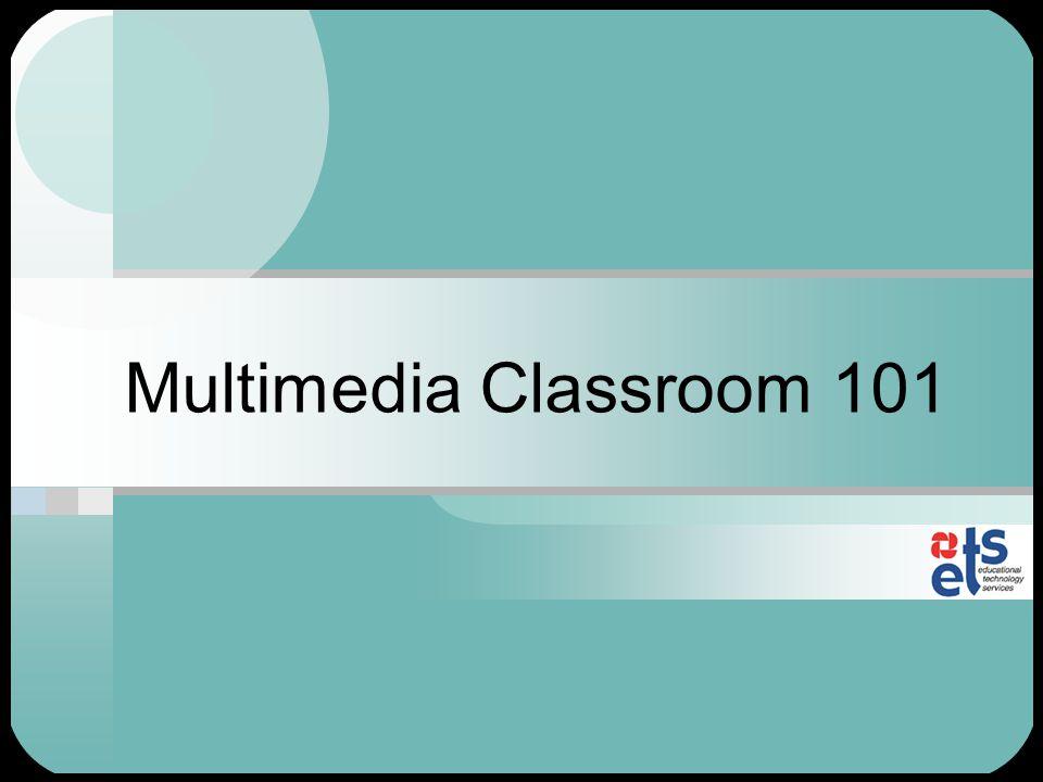 Multimedia Classroom 101