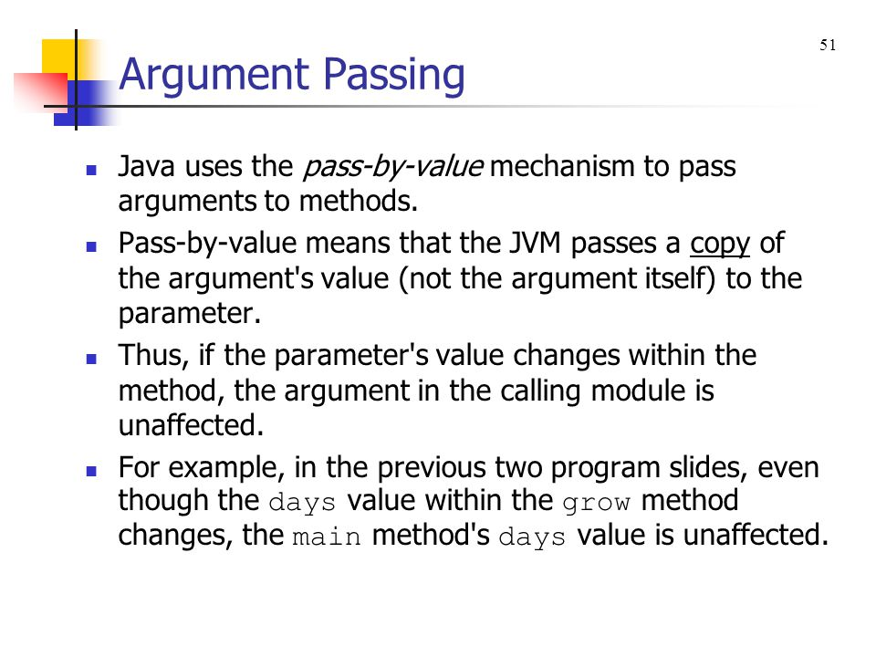 Argument Passing An argument and its associated parameter often use the same name.