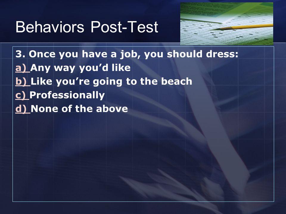 Behaviors Post-Test 3.