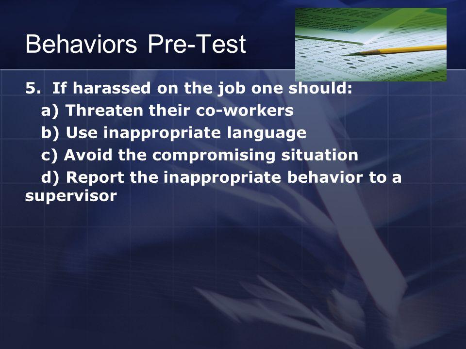 Behaviors Pre-Test 5.