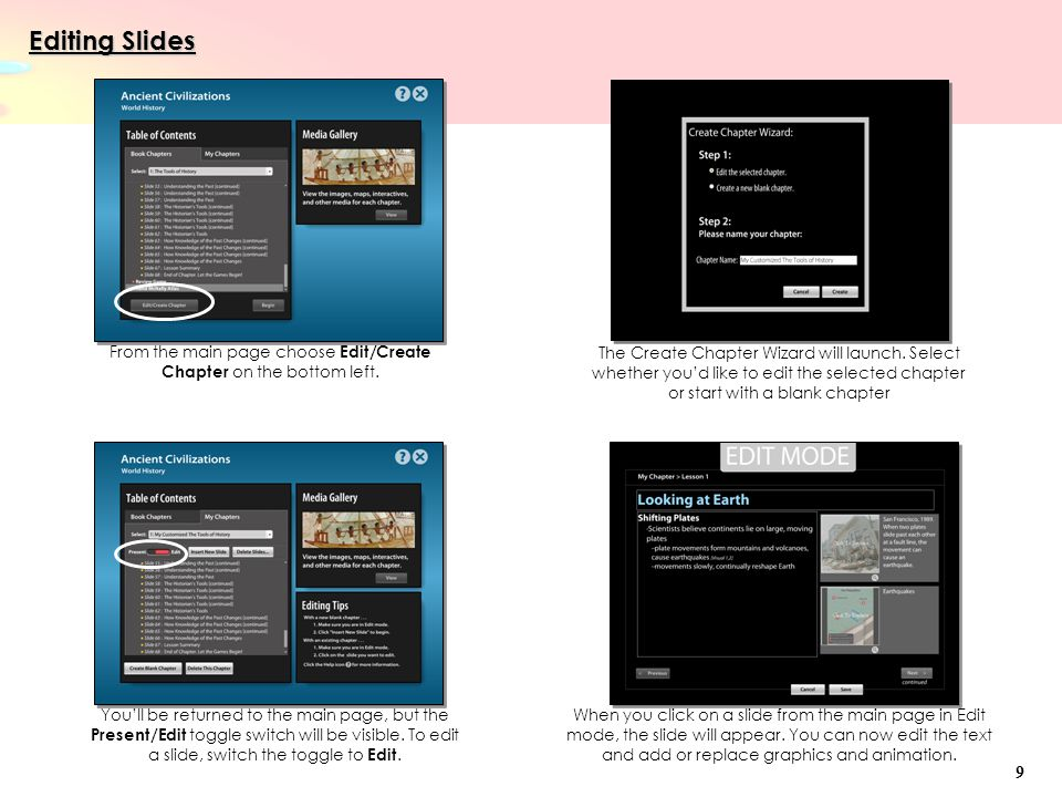 Editing Slides From the main page choose Edit/Create Chapter on the bottom left.