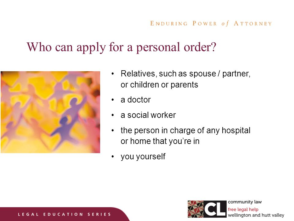 Who can apply for a personal order.