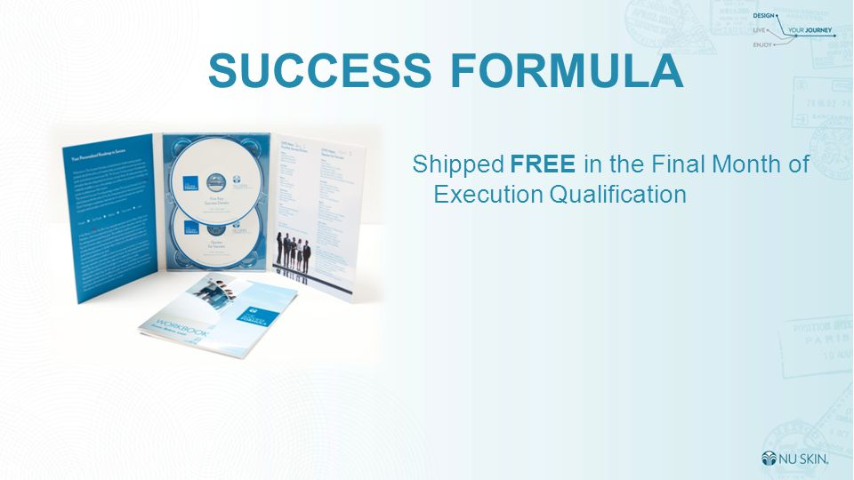 SUCCESS FORMULA Shipped FREE in the Final Month of Execution Qualification 27