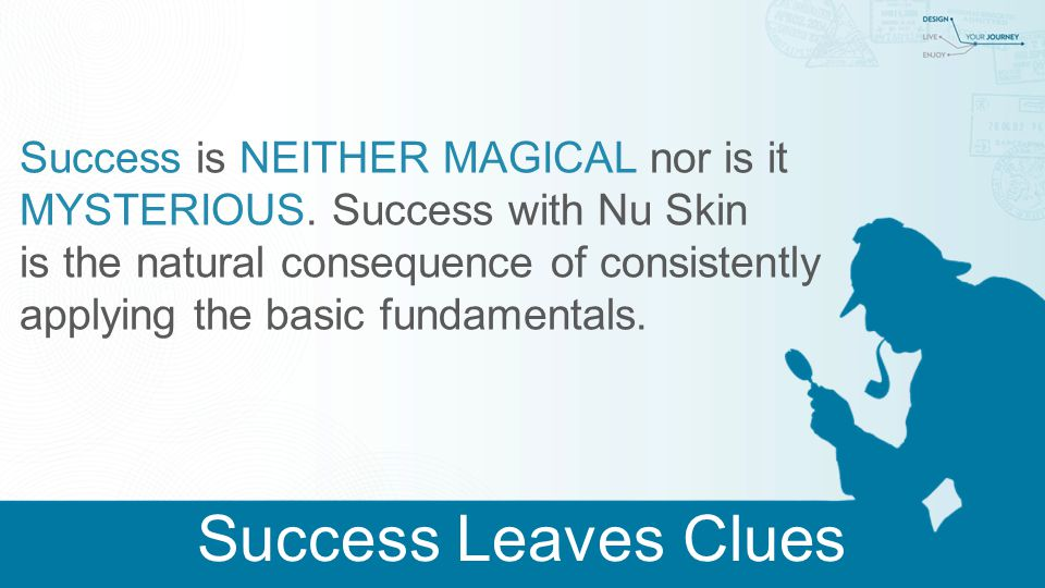Success is NEITHER MAGICAL nor is it MYSTERIOUS.