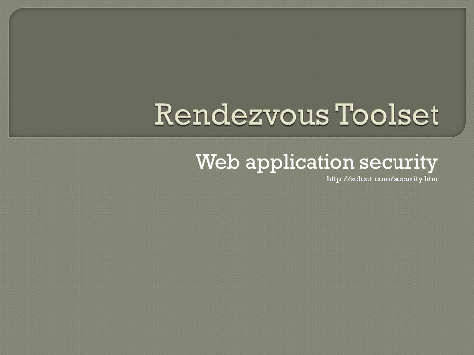 Web application security http://zeleet.com/security.htm
