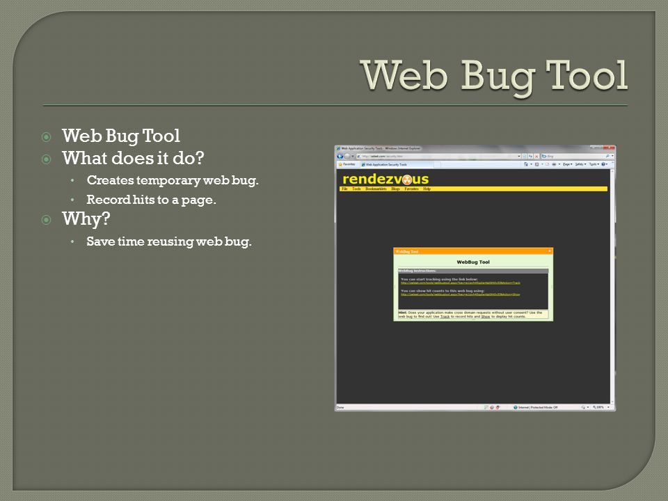  Web Bug Tool  What does it do. Creates temporary web bug.