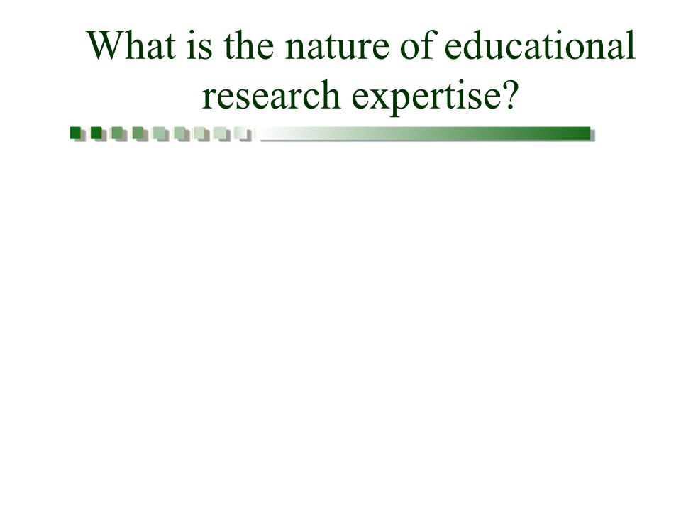What is the nature of educational research expertise