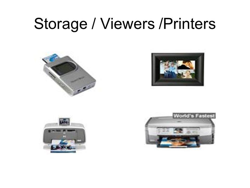 Storage / Viewers /Printers