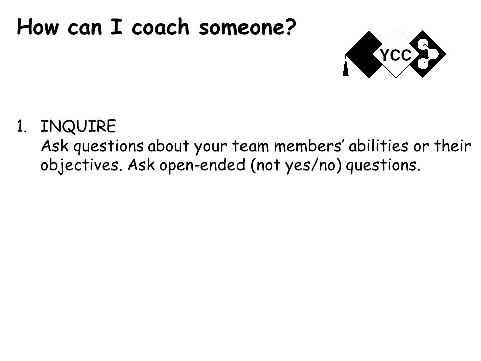 How can I coach someone.