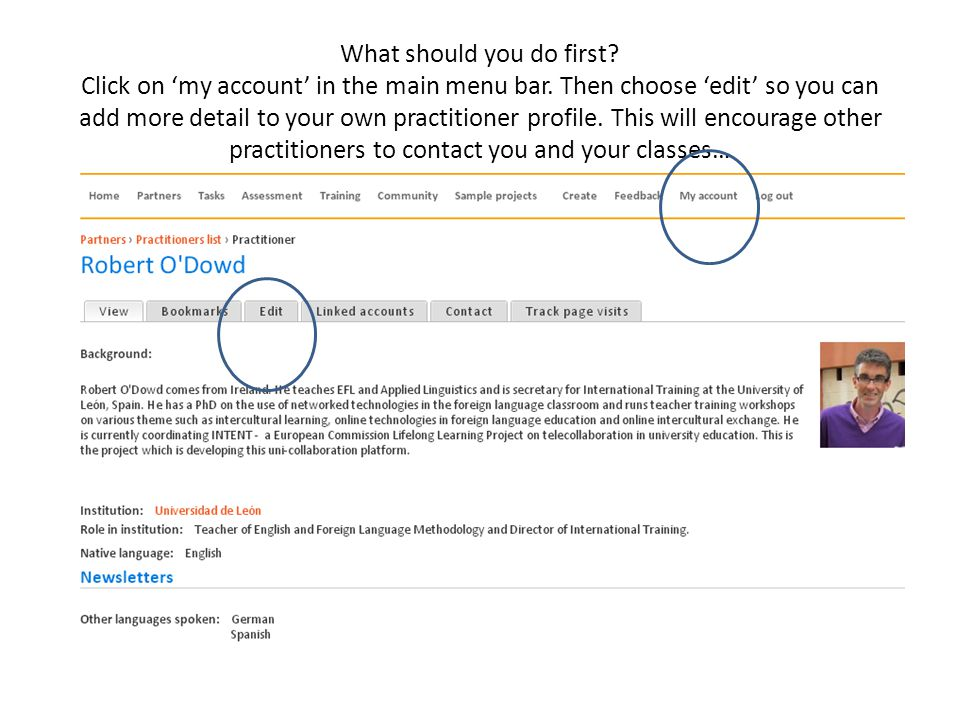 What should you do first. Click on 'my account' in the main menu bar.