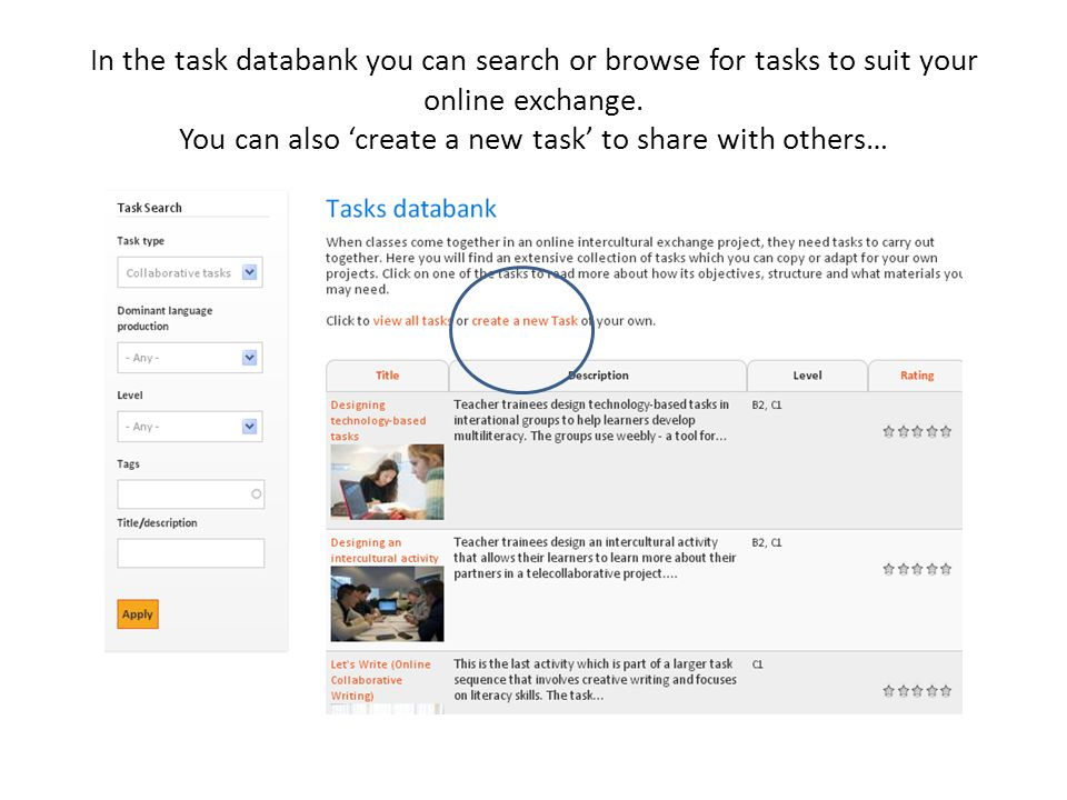 In the task databank you can search or browse for tasks to suit your online exchange.