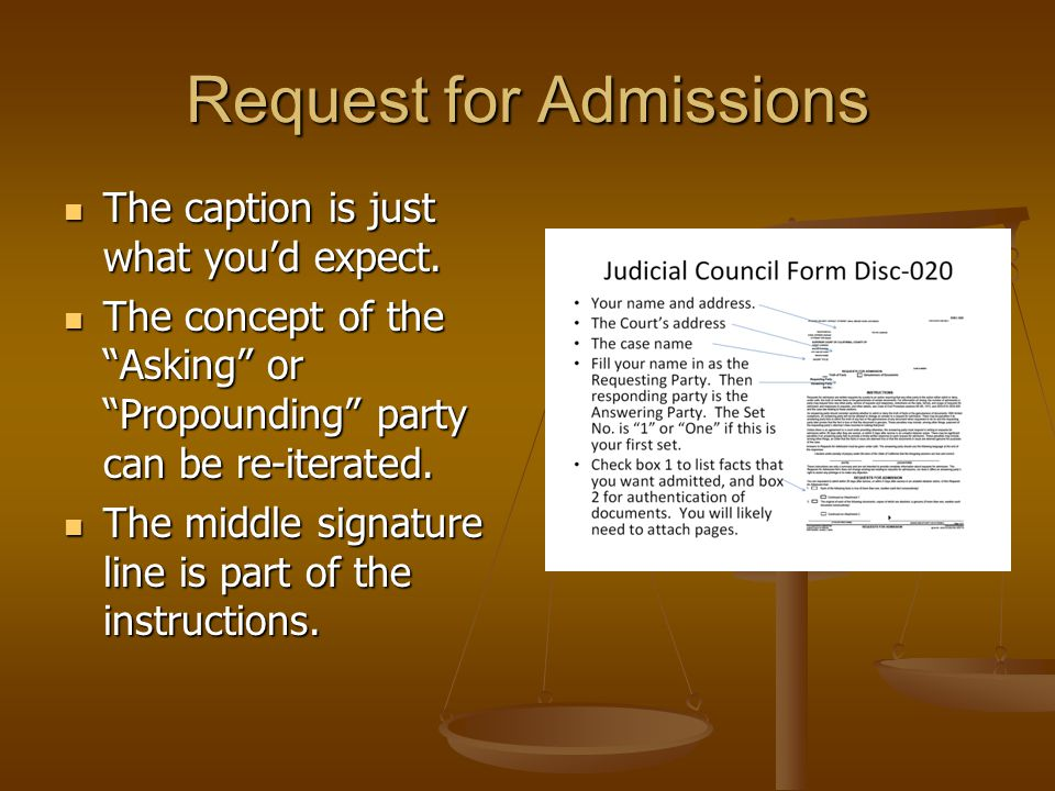 """Request for Admissions The caption is just what you'd expect. The caption is just what you'd expect. The concept of the """"Asking"""" or """"Propounding"""" part"""