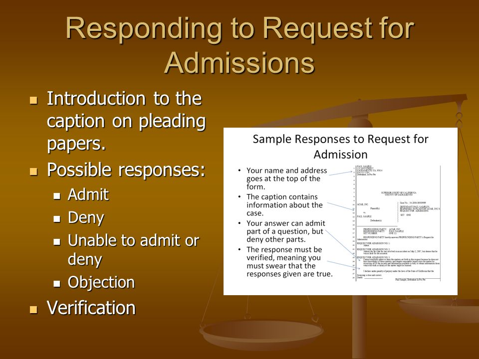 Responding to Request for Admissions Introduction to the caption on pleading papers. Introduction to the caption on pleading papers. Possible response