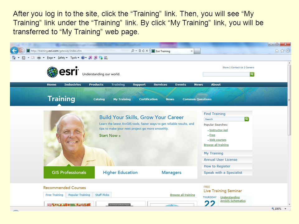 """After you log in to the site, click the """"Training"""" link. Then, you will see """"My Training"""" link under the """"Training"""" link. By click """"My Training"""" link,"""