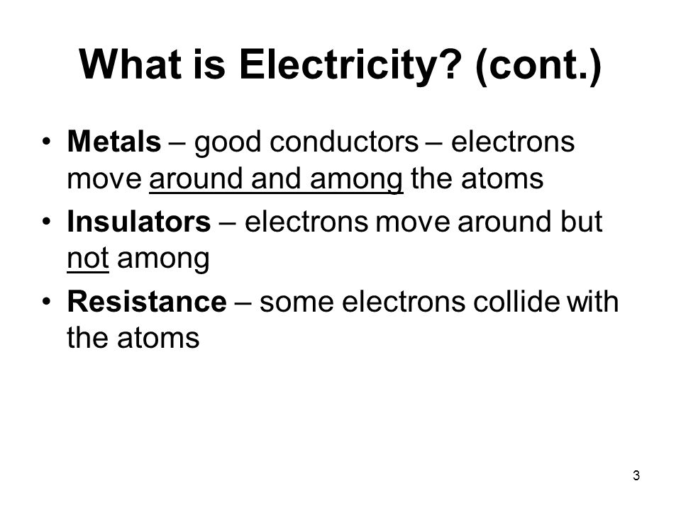 3 What is Electricity.