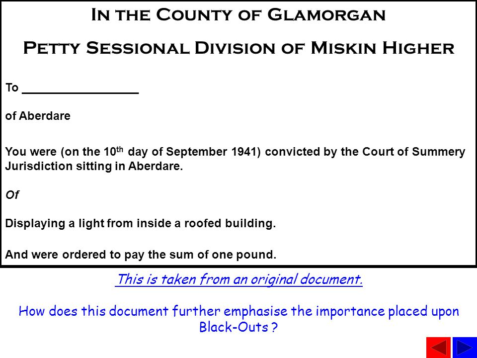 In the County of Glamorgan Petty Sessional Division of Miskin Higher To __________________ of Aberdare You were (on the 10 th day of September 1941) c