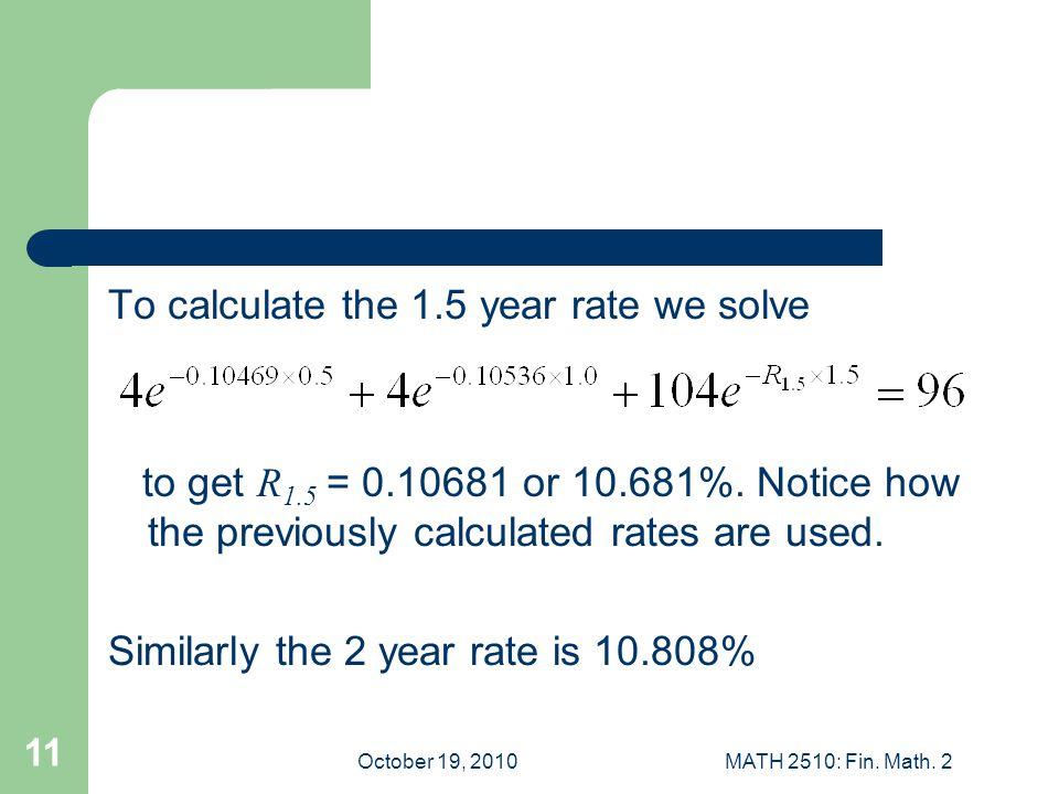 October 19, 2010MATH 2510: Fin. Math.