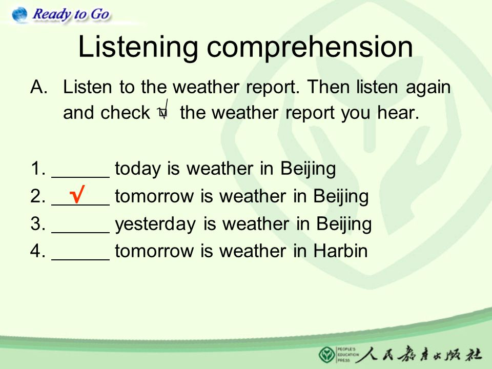 Listening comprehension A.Listen to the weather report.