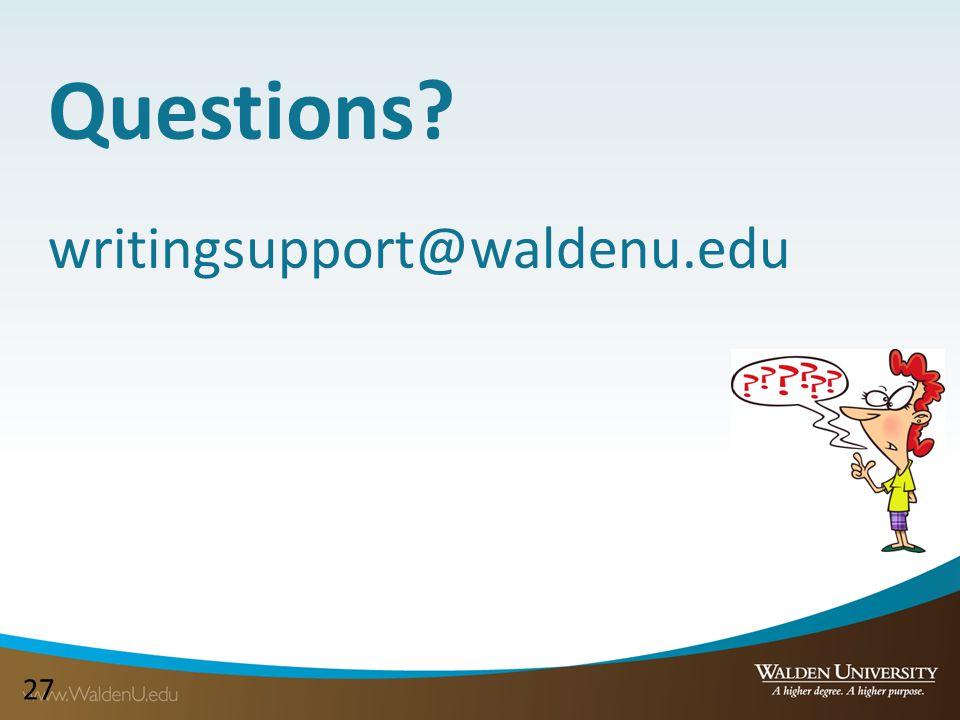 27 Questions writingsupport@waldenu.edu