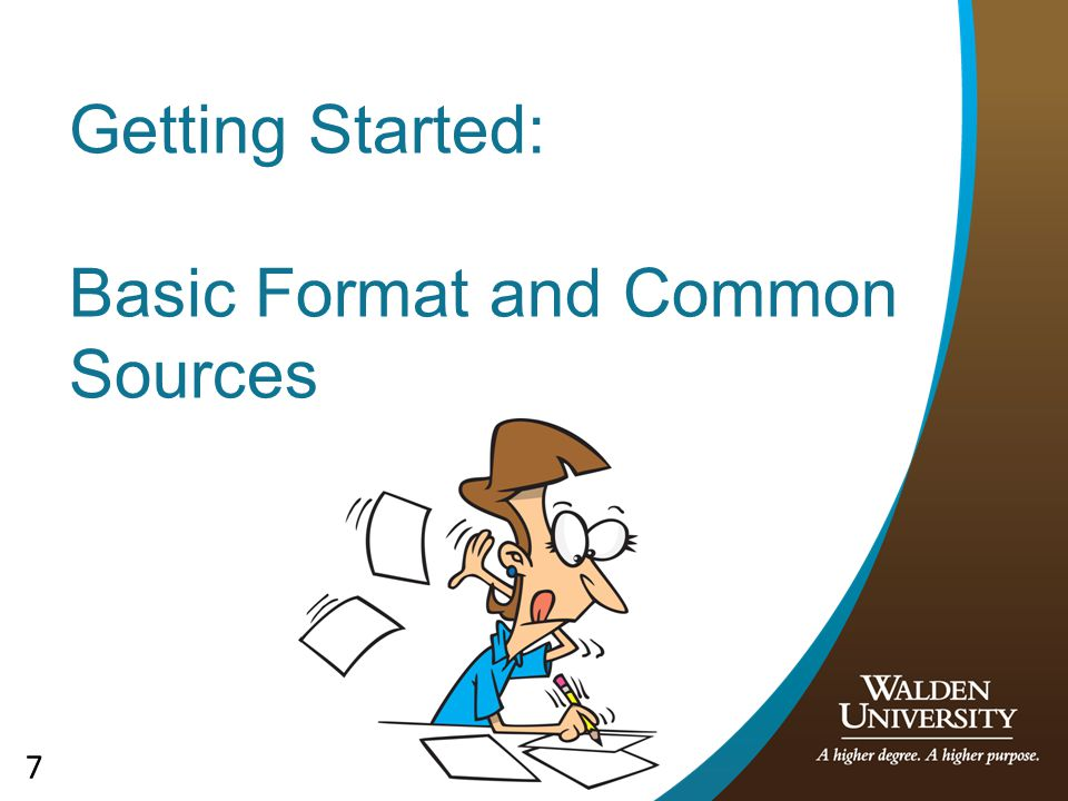 7 Getting Started: Basic Format and Common Sources