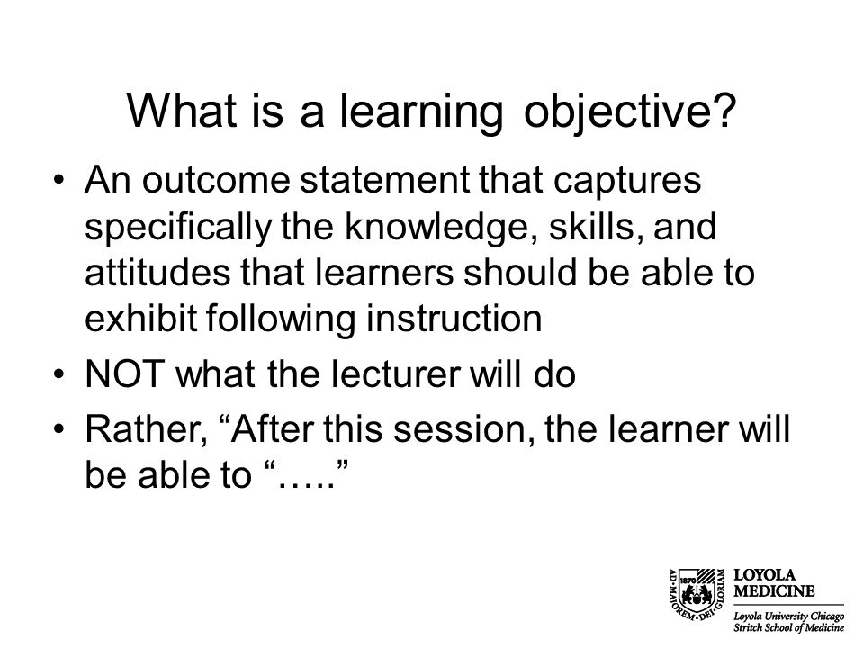 What is a learning objective.