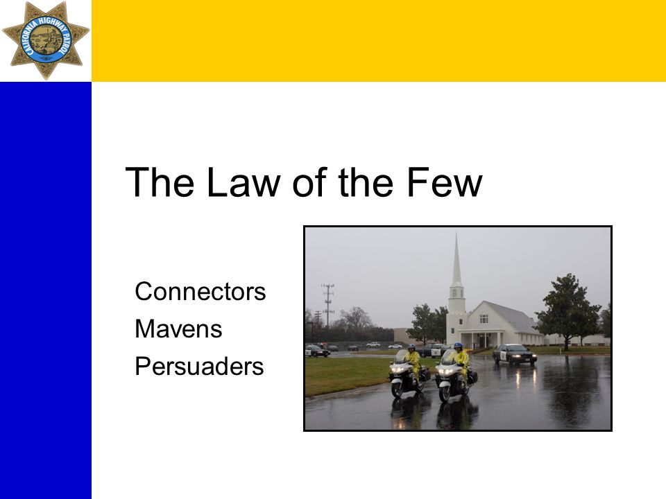 The Law of the Few Connectors Mavens Persuaders