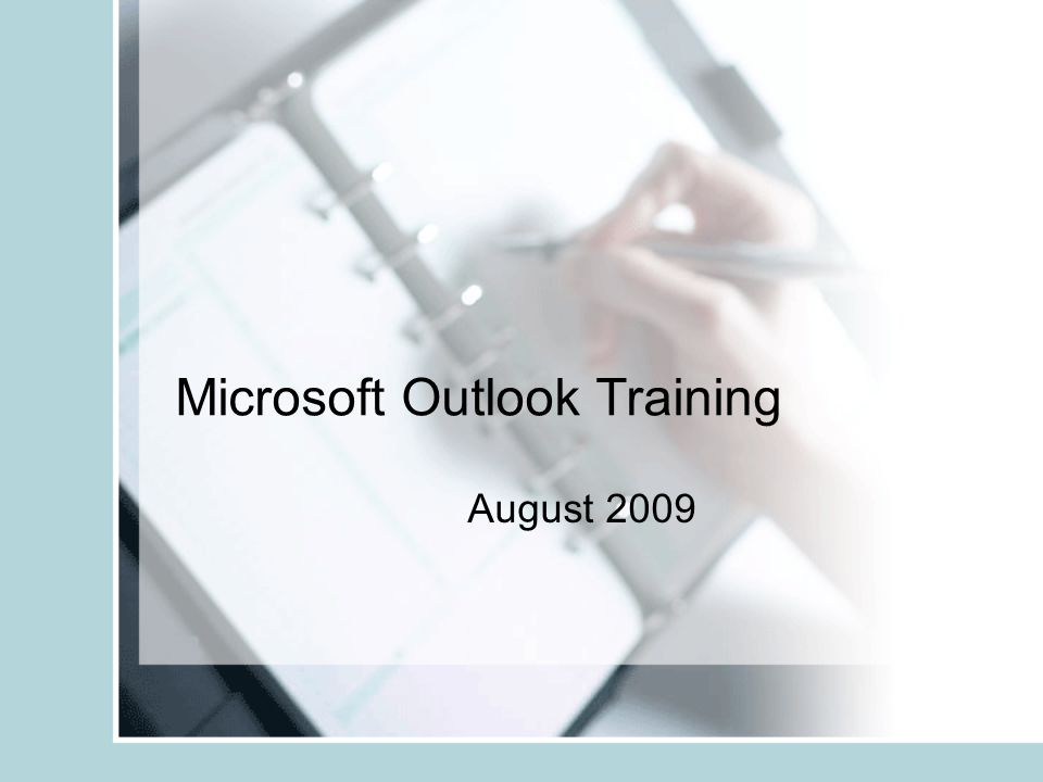 Microsoft Outlook Training August 2009