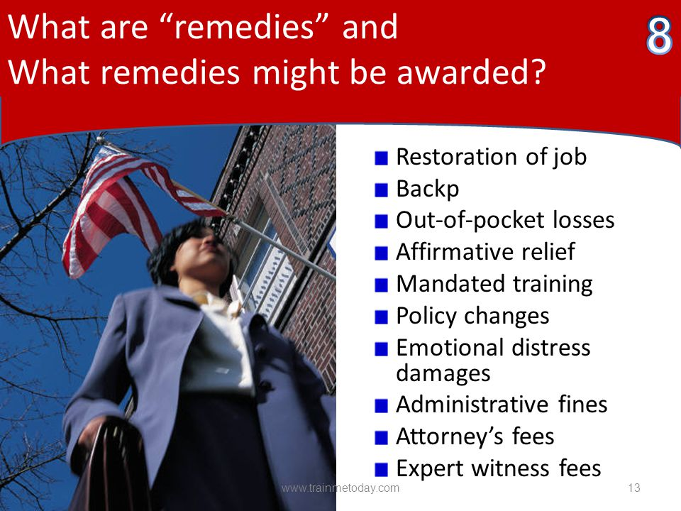 What are remedies and What remedies might be awarded.