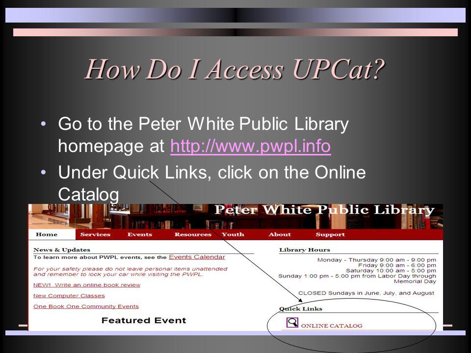 How Do I Access UPCat.