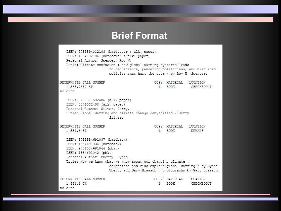 Brief Format