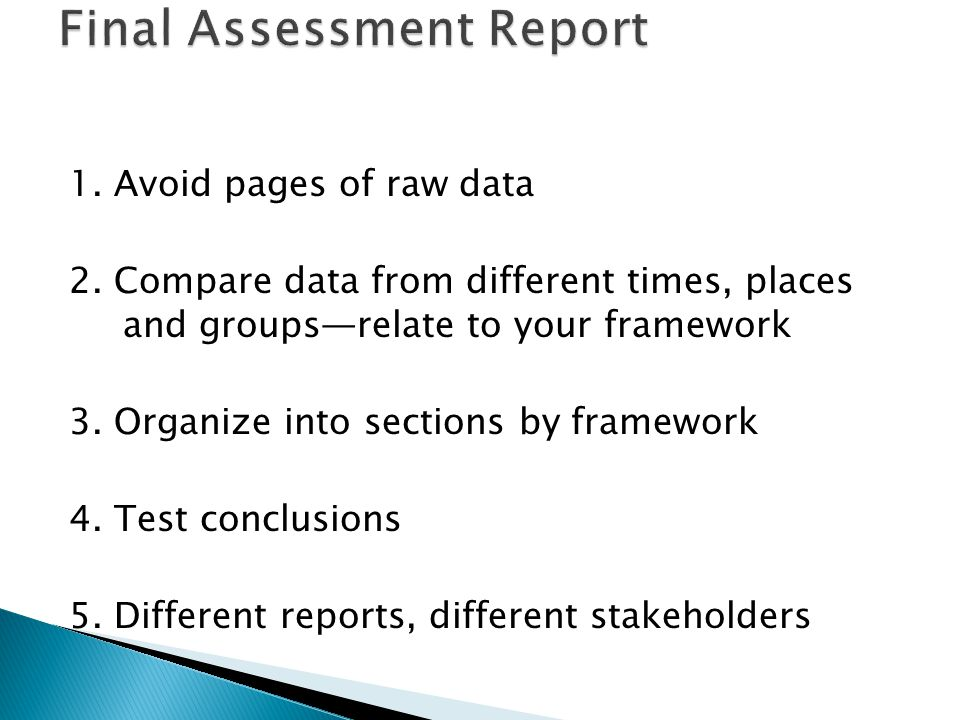 1. Avoid pages of raw data 2.